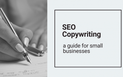 SEO Copywriting – a guide for small businesses